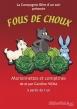 Fous de choux - 16/01 - 24/01 - Aix En Provence