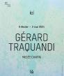 Ici Là - Gérard Traquandi - 05/02 - 26/09 - Marseille