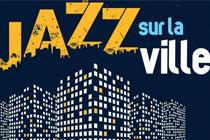 Le festival Jazz sur la ville fête ses 10 ans !