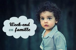 Week-end en famille : vite des id�es de sorties