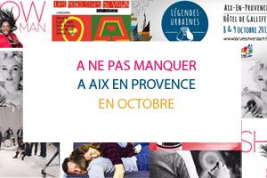 A ne pas manquer à Aix en Provence en octobre