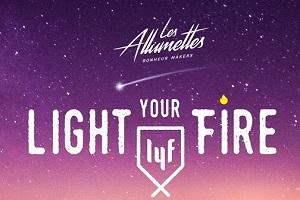 Light your fire : les Allumettes vous invitent à rallumer vos flammes