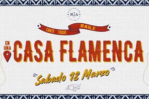 Soiree Mia #11: Casa Flamenca