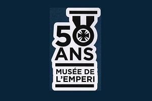 Le Musée de l'Empéri a 50 ans !
