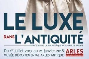 Le luxe dans l'antiquité, des trésors au Musée Départemental Arles Antique !