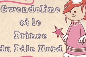Gwendoline et le Prince du Pôle Nord